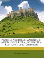 Notitia Auctorum Antique Et Media, oder Leben, ...