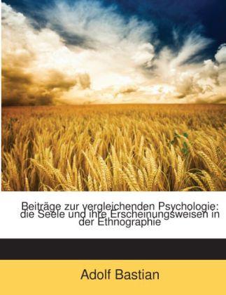 Beiträge zur vergleichenden Psychologie: die Se...