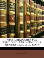 Neue Jahrbücher Für Philologie Und Paedagogik, ...