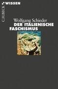 Der italienische Faschismus 1919-1945
