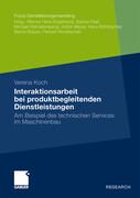 Interaktionsarbeit bei produktbegleitenden Dienstleistungen