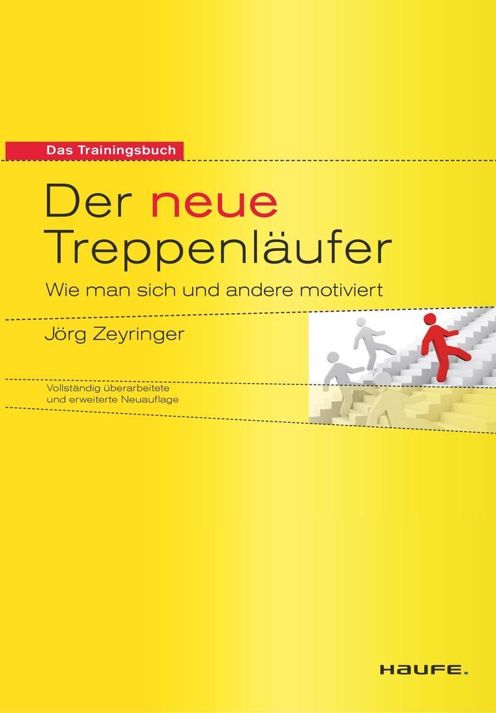 Der neue Treppenläufer als Buch von Jörg Zeyringer
