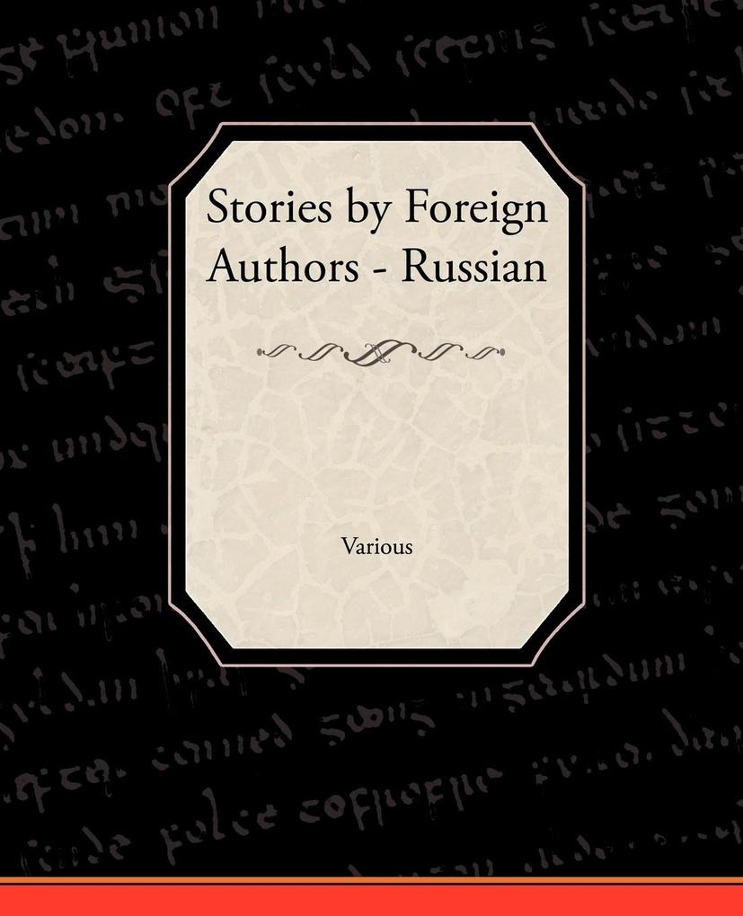 Stories by Foreign Authors - Russian als Tasche...