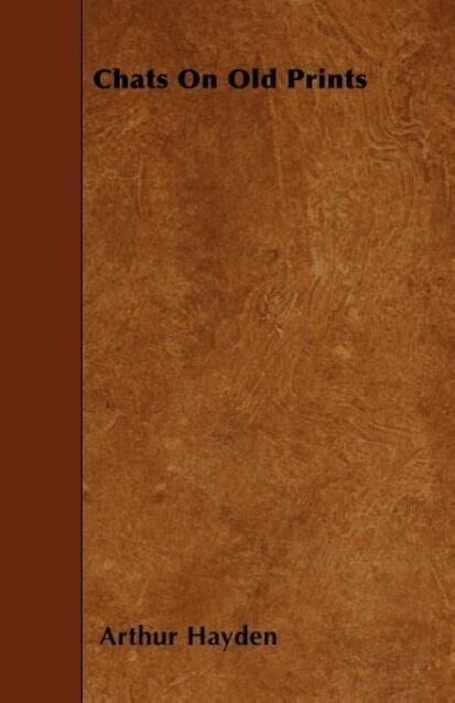 Chats On Old Prints als Taschenbuch von Arthur ...