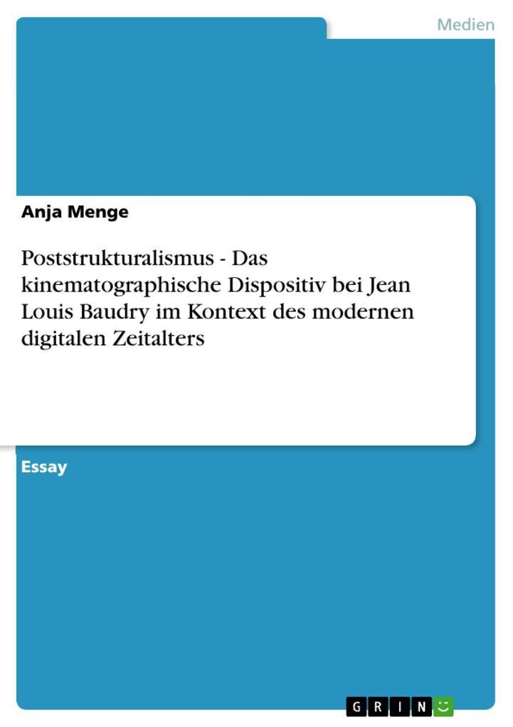 Poststrukturalismus - Das kinematographische Di...