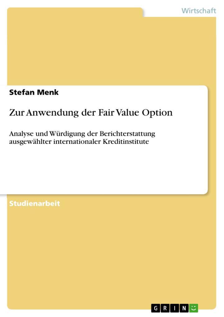 Zur Anwendung der Fair Value Option als Buch von Stefan Menk - Stefan Menk