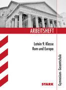 Arbeitsheft Gymnasium - Latein 9. Klasse - Rom und Europa