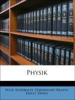 Physik als Taschenbuch von Felix Auerbach, Ferd...