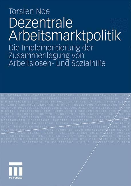 Dezentrale Arbeitsmarktpolitik als Buch von Tor...