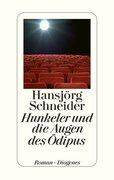 Hunkeler und die Augen des Oedipus