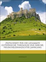 Zeitschrift für die gesammte gutherische Theolo...