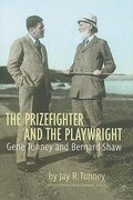 The Prizefighter and the Playwright: Gene Tunney and Bernard Shaw