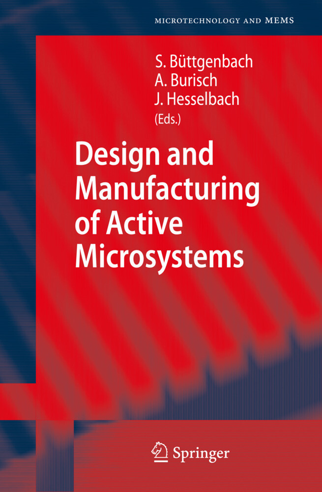 Design and Manufacturing of Active Microsystems...