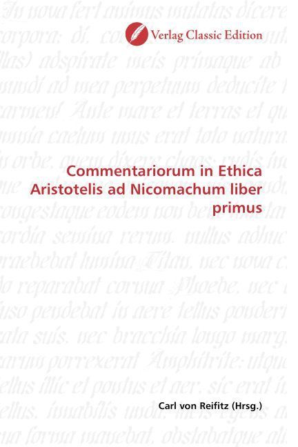 Commentariorum in Ethica Aristotelis ad Nicomac...