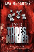 Harry Martinez 02. Der Todeskurier