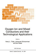Oxygen Ion and Mixed Conductors and Their Technological Applications