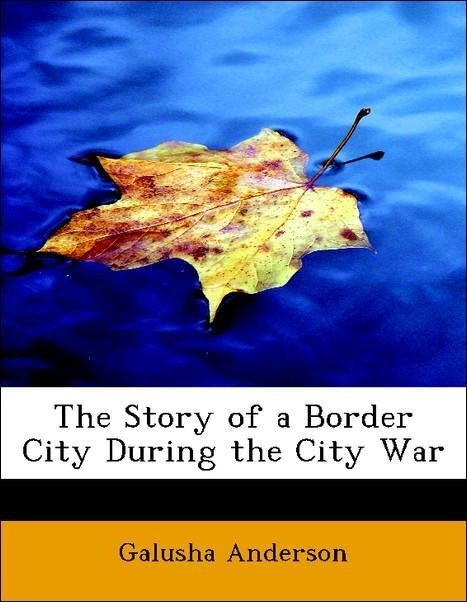 The Story of a Border City During the City War ...