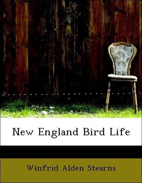 New England Bird Life als Taschenbuch von Winfr...