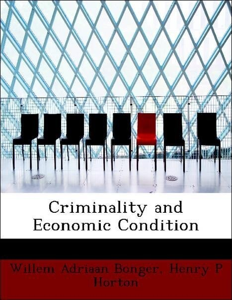 Criminality and Economic Condition als Taschenb...