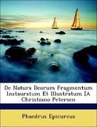 De Natura Deorum Fragmentum Instauratum Et Illustratum [A Christiano Petersen