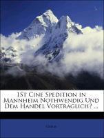 1St Cine Spedition in Mannheim Nothwendig Und D...