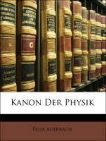 Kanon Der Physik als Taschenbuch von Felix Auer...