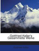 Gottfried Keller's Gesammelte Werke