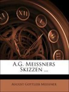 A.G. Meissners Skizzen ... als Taschenbuch von ...
