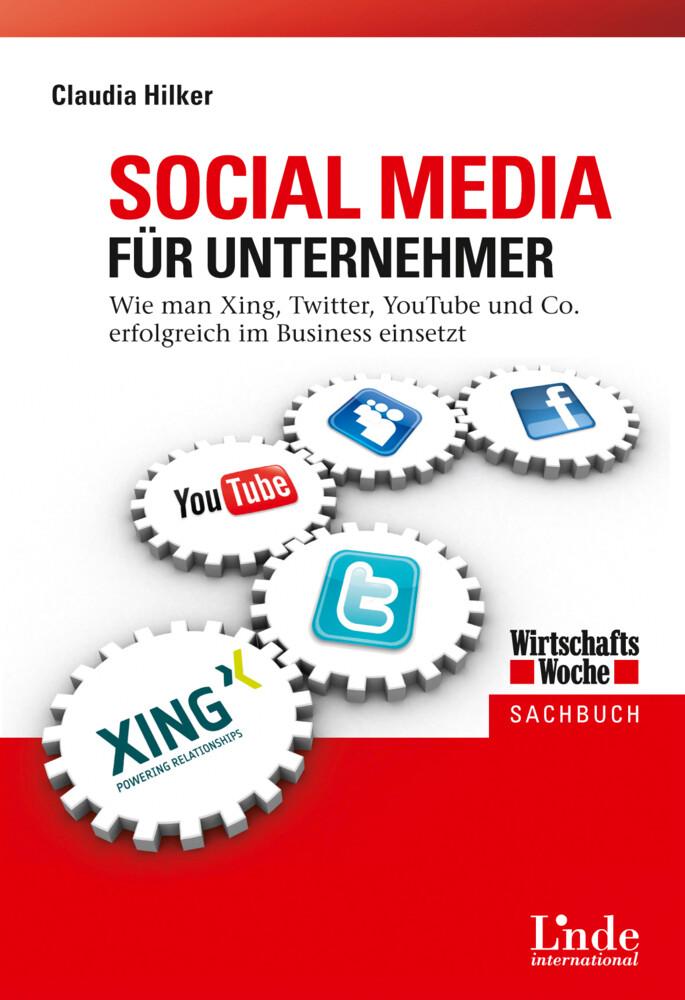 Social Media für Unternehmer als Buch von Claud...