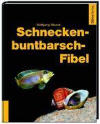 Schneckenbuntbarsch-Fibel