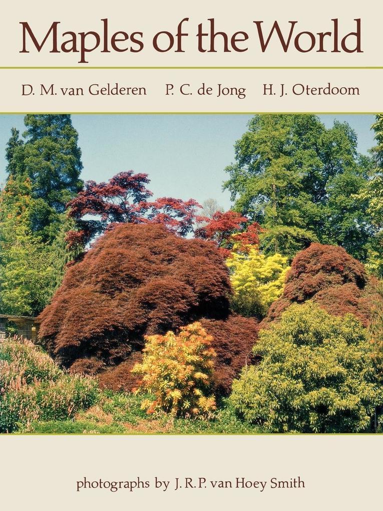 Maples of the World als Buch von H. J. Oterdoom...