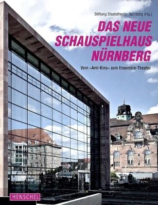 Das neue Schauspielhaus Nürnberg als Buch von