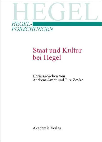 Staat und Kultur bei Hegel als Buch (gebunden)
