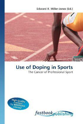 Use of Doping in Sports als Buch von