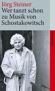 Wer tanzt schon zu Musik von Schostakowitsch