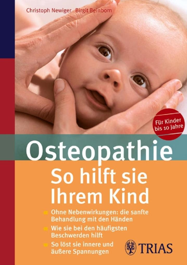 Osteopathie: So hilft Sie Ihrem Kind als eBook ...