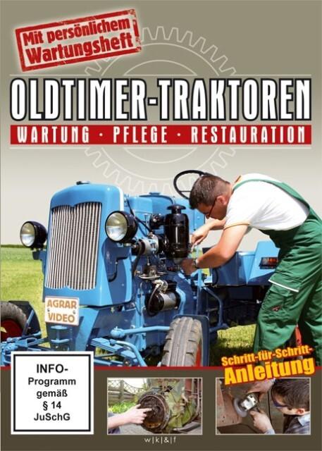 Oldtimer-Traktoren - Wartung - Pflege - Restaur...