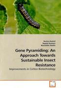 Gene Pyramiding: An Approach Towards Sustainable Insect Resistance
