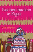 Kuchen backen in Kigali