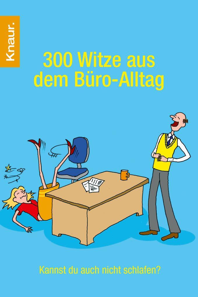 300 Witze aus dem Büro-Alltag als eBook Downloa...