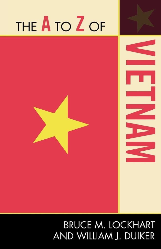 A to Z of Vietnam (Taschenbuch), Bruce M Lockhart, William J Duiker