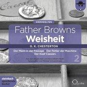 Father Browns Weisheit - Vol. 2