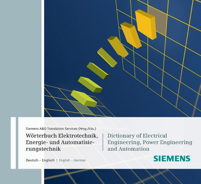 Wörterbuch Industrielle Elektrotechnik, Energie...