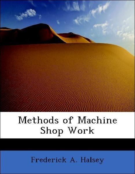 Methods of Machine Shop Work als Taschenbuch vo...