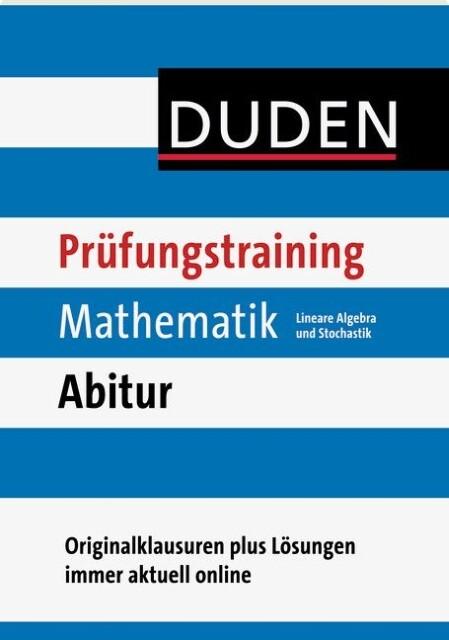 Duden Prüfungstraining Mathematik Abitur. Lineare Algebra und Stochastik als Mängelexemplar