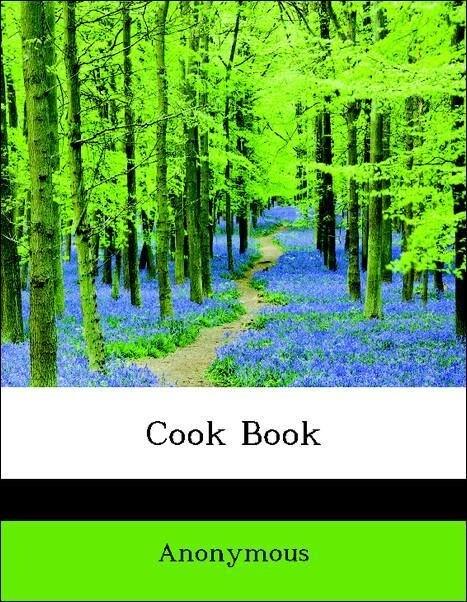Cook Book als Taschenbuch von Anonymous