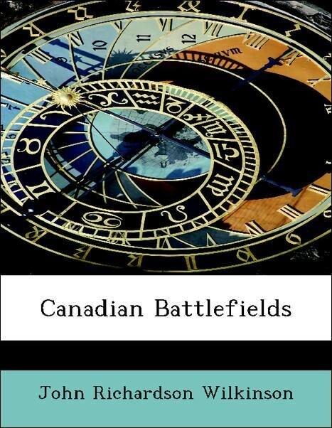 Canadian Battlefields als Taschenbuch von John ...