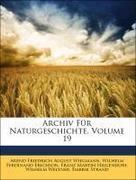 Archiv Für Naturgeschichte, Volume 19