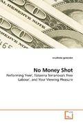 No Money Shot