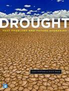 Drought: Past Problems and Future Scenarios